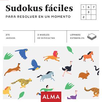 SUDOKUS FÁCILES PARA RESOLVER EN UN MOMENTO (CUADRADOS DE DIVERSIÓN)
