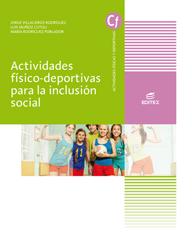 ACTIVIDADES FÍSICO-DEPORTIVAS PARA LA INCLUSIÓN SOCIAL.