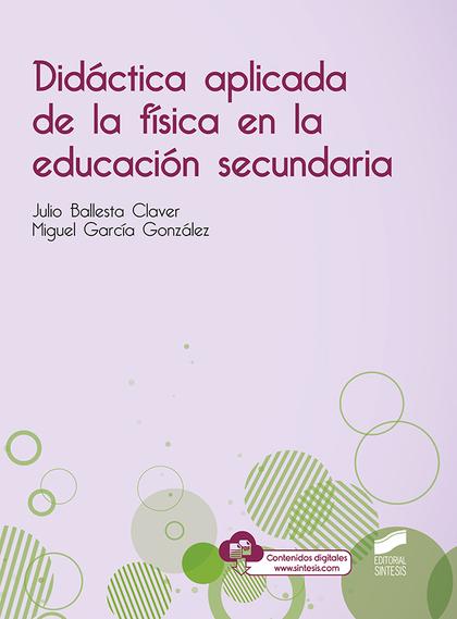DIDÁCTICA APLICADA DE LA FÍSICA EN LA EDUCACIÓN SECUNDARIA.