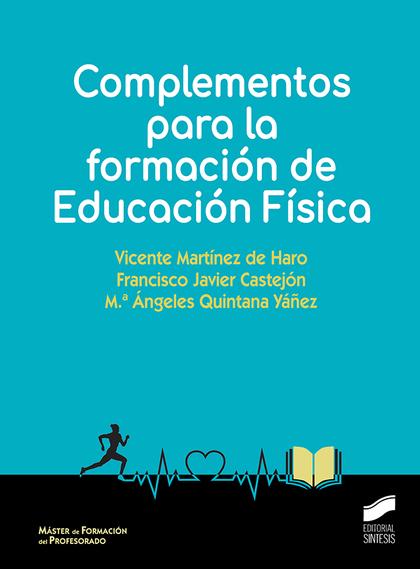 COMPLEMENTOS PARA LA FORMACIÓN DE EDUCACIÓN FÍSICA.