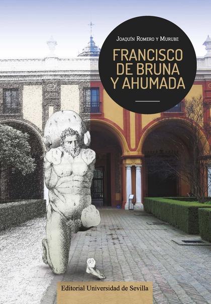 FRANCISCO DE BRUNA Y AHUMADA