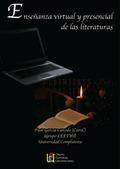 ENSEÑANZA VIRTUAL Y PRESENCIAL DE LAS LITERATURAS.