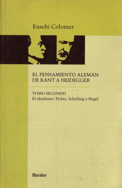 PENSAMIENTO ALEMAN DE KANT A HEIDEGGER