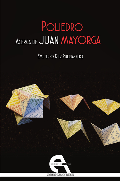 POLIEDRO. ACERCA DE JUAN MAYORGA