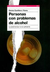 PERSONAS CON PROBLEMAS DE ALCOHOL: LA ABSTINENCIA NO ES SUFICIENTE