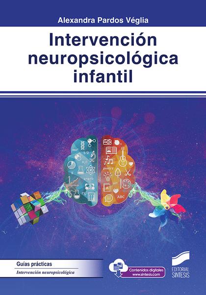 INTERVENCIÓN NEUROPSICOLÓGICA INFANTIL.