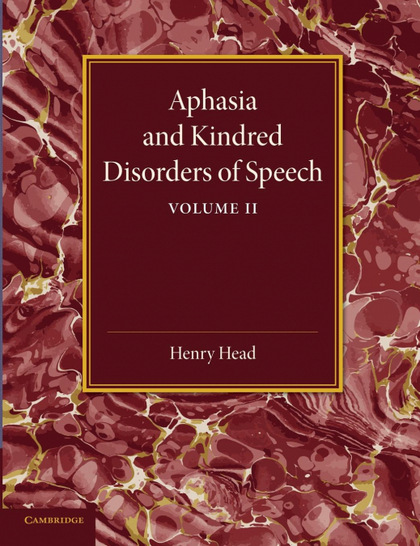 APHASIA AND KINDRED DISORDERS OF SPEECH