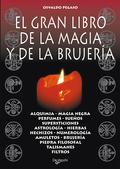EL GRAN LIBRO DE LA MAGIA Y DE LA BRUJERÍA