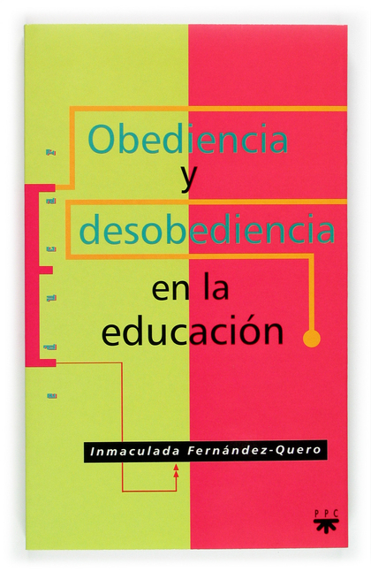 OBEDIENCIA Y DESOBEDIENCIA EN LA EDUCACIÓN