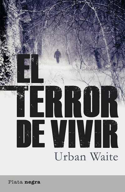 EL TERROR DE VIVIR
