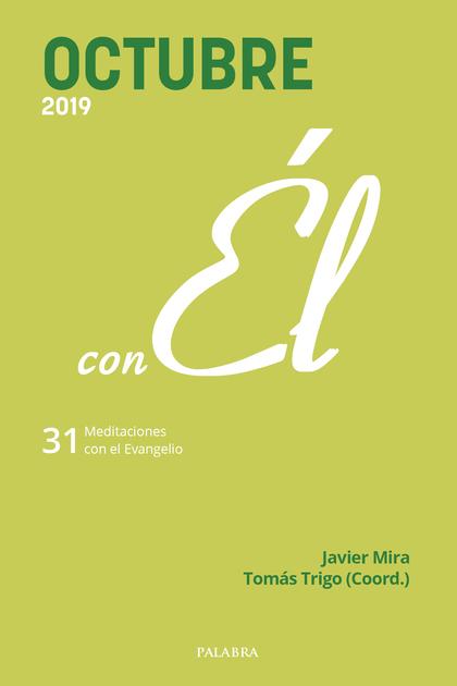 OCTUBRE 2019 CON EL