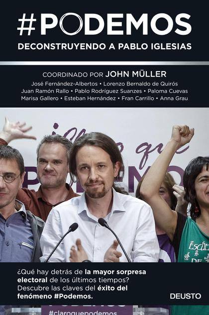 #PODEMOS : DECONSTRUYENDO A PABLO IGLESIAS