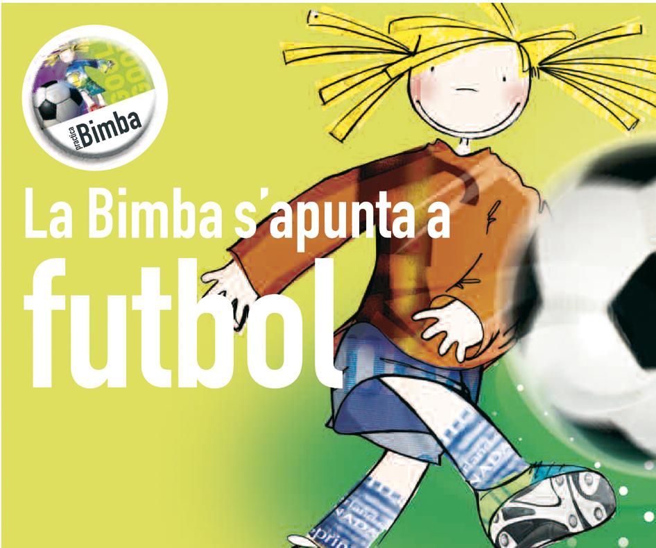 LA BIMBA S´APUNTA A FUTBOL