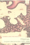 FILIPINAS: LA GRAN DESCONOCIDA (1565-1898)
