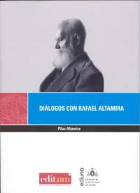 DIÁLOGOS CON RAFAEL ALTAMIRA