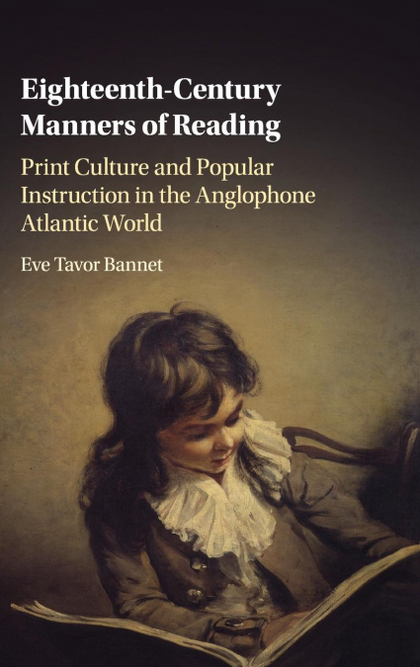 EIGHTEENTH-CENTURY MANNERS OF READING