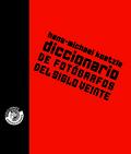 DICCIONARIO DE FOTÓGRAFOS DEL SIGLO XX