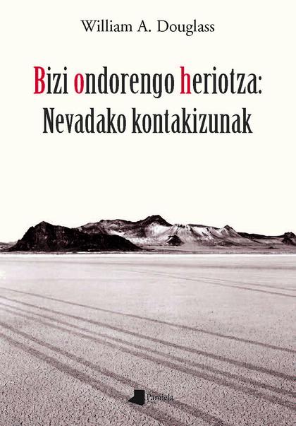 BIZI ONDORENGO HERIOTZA: NEVADAKO KONTAKIZUNAK