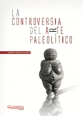 LA CONTROVERSIA DEL ARTE PALEOLÍTICO