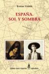 ESPAÑA. SOL Y SOMBRA