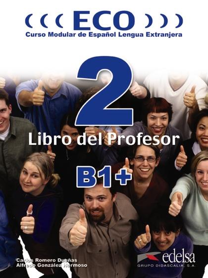 ECO 2 (B1+) - LIBRO DEL PROFESOR + CD AUDIO