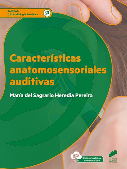 CARACTERÍSTICAS ANATOMOSENSORIALES AUDITIVAS.