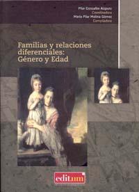FAMILIAS Y RELACIONES DIFERENCIALES : GÉNERO Y EDAD