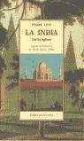 LA INDIA (SIN LOS INGLESES) ] SEGUIDO DE FRAGMENTOS DEL DIARIO ÍNTIMO