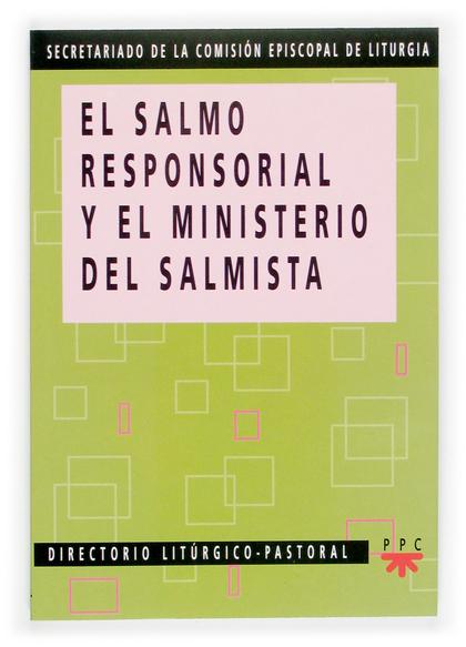EL SALMO RESPONSORIAL Y EL MINISTERIO DEL SALMISTA