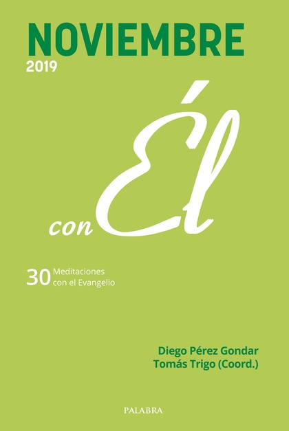 NOVIEMBRE 2019, CON EL