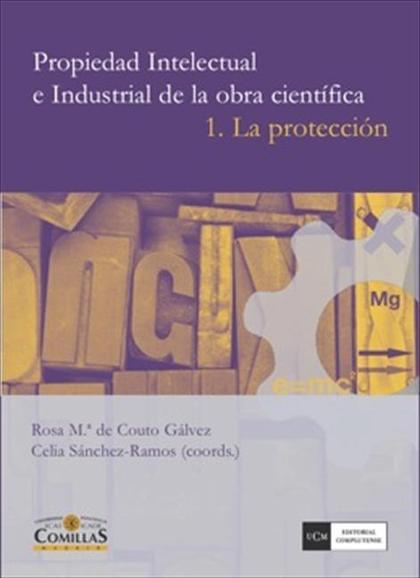 Propiedad Intelectual e Industrial de la obra científica. 1 La protección