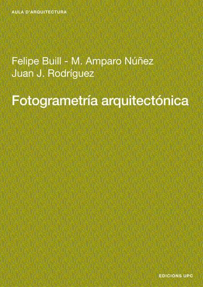 FOTOGRAMETRÍA ARQUITECTÓNICA