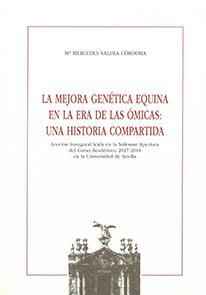 LA MEJORA GENÉTICA EQUINA EN LA ERA DE LAS ÓMICAS: UNA HISTORIA COMPARTIDA.