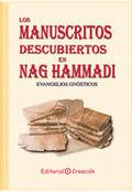 LOS MANUSCRITOS DESCUBIERTOS EN NAG HAMMADI : EVANGELIOS GNÓSTICOS