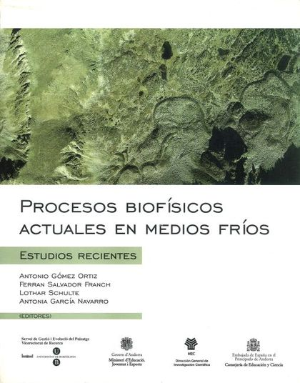 PROCESOS BIOFÍSICOS ACTUALES EN MEDIOS FRÍOS : ESTUDIOS RECIENTES
