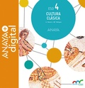 CULTURA CLÁSICA 4. ESO. ANAYA + DIGITAL..