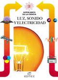 LUZ, SONIDO Y ELECTRICIDAD