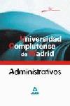 ADMINISTRATIVOS DE LA UNIVERSIDAD COMPLUTENSE DE MADRID. TEST