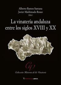 VINATERIA ANDALUZA ENTRE LOS SIGLOS XVIII Y XX