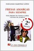 FRESAS AMARGAS PARA SIEMPRE.