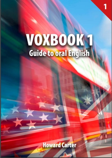 VOXBOOK 1. GUIDE TO ORAL ENGLISH