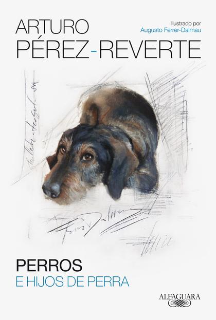 PERROS E HIJOS DE PERRA.