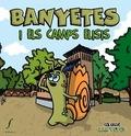 BANYETES I ELS CAMPS ELISIS