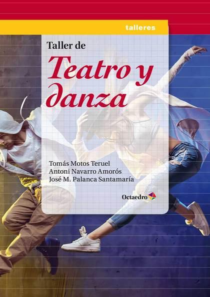 TALLER DE TEATRO Y DANZA.