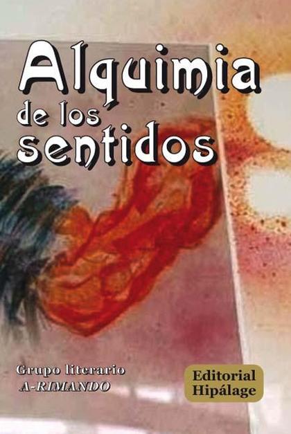 ALQUIMIA DE LOS SENTIDOS