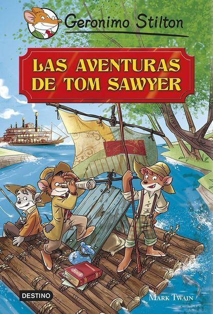 GRANDES HISTORIAS STILTON. LAS AVENTURAS DE TOM SAWYAR