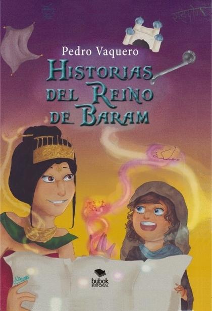HISTORIAS DEL REINO DE BARAM.
