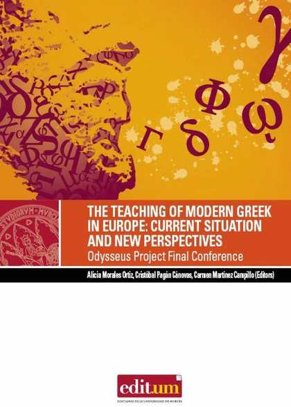 THE TEACHING OF MODERN GREEK IN EUROPE : CURRENT SITUATION AND NEW PERSPECTIVES : ODYSSEUS PROJ
