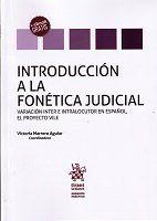 INTRODUCCION A LA FONETICA JUDICIAL.