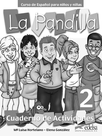 LA PANDILLA 2. CUADERNO DE ACTIVIDADES